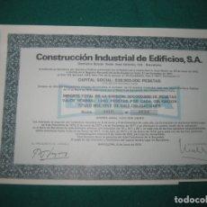 Coleccionismo Acciones Españolas: ACCION CONSTRUCCION INDUSTRIAL DE EDIFICIOS S.A. BARCELONA 8 DE JUNIO DE 1976.. Lote 180173102