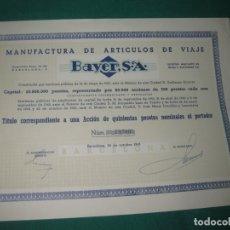 Coleccionismo Acciones Españolas: ACCION MANOFACTURA DE ARTICULOS DE VIAJE BAYER S.A. BARCELONA 25 DE OCTUBRE DE 1963.. Lote 180174456