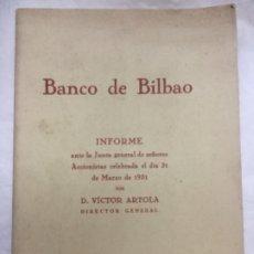 Coleccionismo Acciones Españolas: BANCO DE BILBAO INFORME ANTE LA JUNTA GENERAL DE ACCIONISTAS CELEBRADA EL 31 DE MARZO DE 1951 -21X15. Lote 182268790