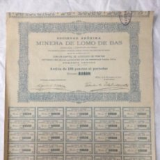Coleccionismo Acciones Españolas: ACCION SOCIEDAD ANONIMA MINERA DE LOMO DE BAS - BILBAO 1901 - TODOS LOS CUPONES - 35,5X31CM. Lote 183500990