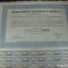 Coleccionismo Acciones Españolas: ACCION - OBLIGACION MERCADOS CENTRALES DE ABASTECIMIENTOS DE BARCELONA 1969. OLIVA DE VILANOVA.. Lote 188719948