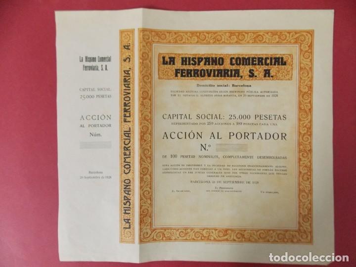 ACCION - LA HISPANO COMERCIAL FERROVIARIA , S.A - AÑO 1928 - BARCELONA .. L501 (Coleccionismo - Acciones Españolas)