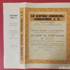 Coleccionismo Acciones Españolas: ACCION - LA HISPANO COMERCIAL FERROVIARIA , S.A - AÑO 1928 - BARCELONA .. L501. Lote 190016941