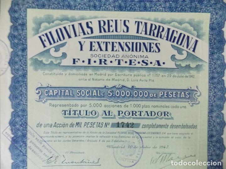 ACCION - FILOVIAS REUS TARRAGONA Y EXTENSIONES - FIRTESA - AÑO 1947 - .. L503 (Coleccionismo - Acciones Españolas)