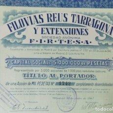 Coleccionismo Acciones Españolas: ACCION - FILOVIAS REUS TARRAGONA Y EXTENSIONES - FIRTESA - AÑO 1947 - .. L503. Lote 190018668