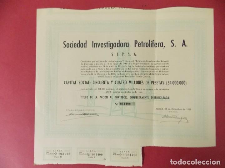 ACCION - SOCIEDAD INVESTIGADORA PETROLIFERA - SIPSA - MADRID - AÑO 1959 .. L511 (Coleccionismo - Acciones Españolas)