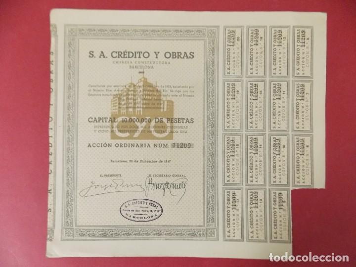 ACCION - S.A CREDITO Y OBRAS , EMPRESA CONSTRUCTORA - BARCELONA - AÑO 1947 .. L512 (Coleccionismo - Acciones Españolas)