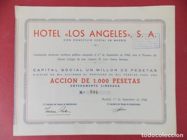 ACCION DE 1000 PESETAS - HOTEL LOS ANGELES, S.A - MADRID AÑO 1944 .. L518 (Coleccionismo - Acciones Españolas)
