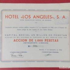 Coleccionismo Acciones Españolas: ACCION DE 1000 PESETAS - HOTEL LOS ANGELES, S.A - MADRID AÑO 1944 .. L518. Lote 190032492