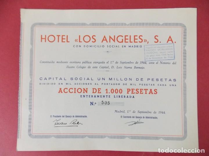 ACCION DE 1000 PESETAS - HOTEL LOS ANGELES, S.A - MADRID AÑO 1944 .. L519 (Coleccionismo - Acciones Españolas)