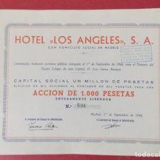 Coleccionismo Acciones Españolas: ACCION DE 1000 PESETAS - HOTEL LOS ANGELES, S.A - MADRID AÑO 1944 .. L519. Lote 190032570