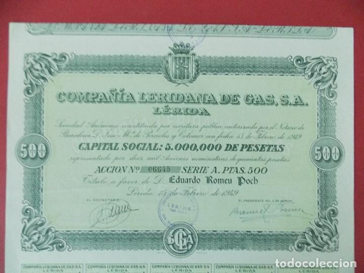 ACCION COMPAÑIA LERIDANA DE GAS, S.A - 500 PESETAS, LERIDA , LLEIDA - AÑO 1949 - .. L521 (Coleccionismo - Acciones Españolas)
