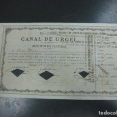 Coleccionismo Acciones Españolas: ACCION CANAL DE URGEL . DEPOSITO DE CUSTODIA. 1 JULIO 1875.. Lote 194007453