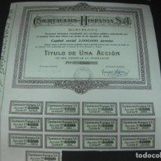 Coleccionismo Acciones Españolas: ACCION COURTAULDS - HISPANIA S.A. BARCELONA 13 AGOSTO 1926.CON CUPONES.. Lote 194124216