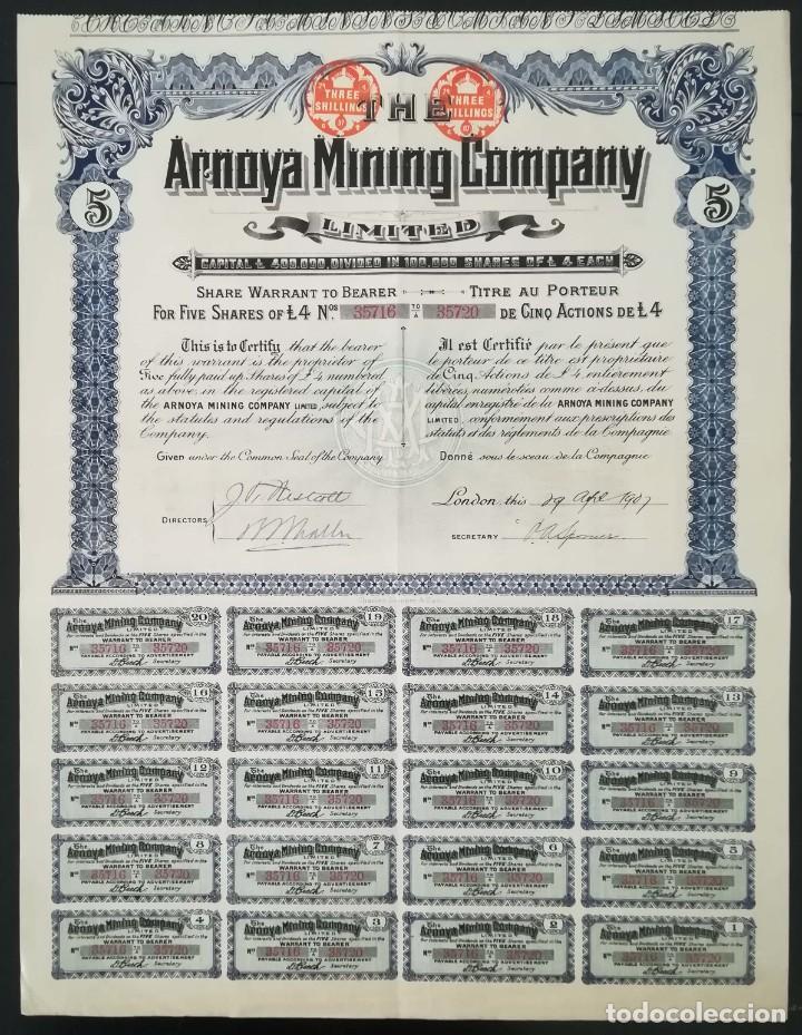 Coleccionismo Acciones Españolas: The Arnoya Mining Company Limited - Compañía Minera de Arnoya, Orense / Lugo (1907) 5 acciones - Foto 2 - 195428448
