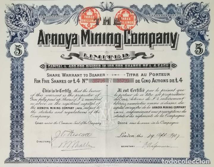THE ARNOYA MINING COMPANY LIMITED - COMPAÑÍA MINERA DE ARNOYA, ORENSE / LUGO (1907) 5 ACCIONES (Coleccionismo - Acciones Españolas)