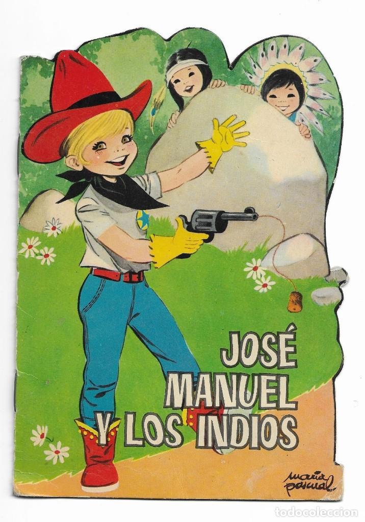 CUENTOS TORAY- JOSÉ MANUEL Y LOS INDIOS - 1965 (Coleccionismo - Acciones Españolas)