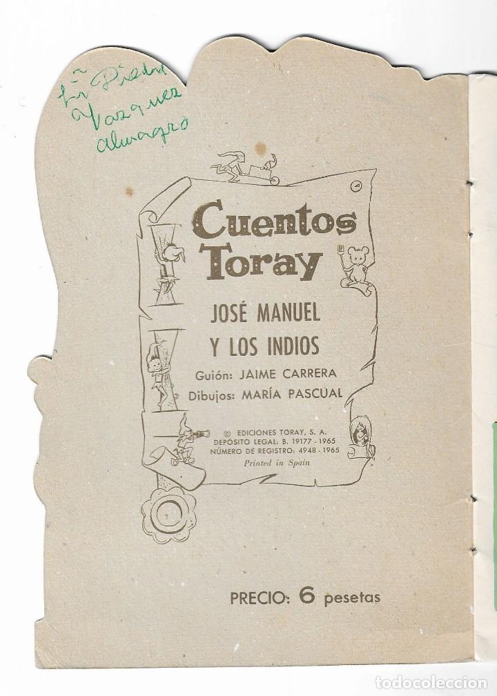 Coleccionismo Acciones Españolas: CUENTOS TORAY- JOSÉ MANUEL Y LOS INDIOS - 1965 - Foto 2 - 196109300