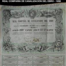 Coleccionismo Acciones Españolas: ACCION - REAL COMPAÑÍA DE CANALIZACIÓN DEL EBRO - PCACC - REF224. Lote 211517761