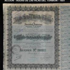 Coleccionismo Acciones Españolas: ACCIÓN - AGUAS DE LAS VILAS DE TURBÓN - GRAU - 1931 - PCACC - REF225. Lote 211518055