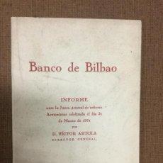 Coleccionismo Acciones Españolas: BANCO DE BILBAO INFORME ANTE LA JUNTA GENERAL ACCIONISTAS CELEBRADA EL 31 MARZO DE 1951 - 64P. 21X15. Lote 219302622