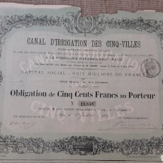 Coleccionismo Acciones Españolas: CANAL DE RIEGO DE LAS CINCO VILLAS (ARAGÓN) / CANAL D'IRRIGATION DES CINQ-VILLES (1870). Lote 220243290