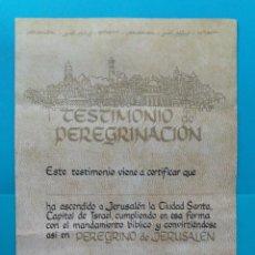 Coleccionismo Acciones Españolas: TESTIMONIO DE PEREGRINACION A JERUSALEN LA CIUDAD SANTA NUEVO. Lote 221162487