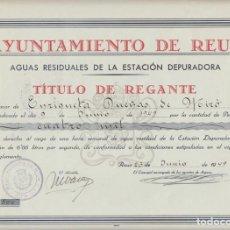 Coleccionismo Acciones Españolas: TITULO DE REGANTE DE LA ESTACION DEPURADORA DE REUS - 1949. Lote 222019751