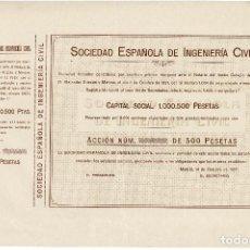 Coleccionismo Acciones Españolas: ACCIÓN.- SOCIEDAD ESPAÑOLA DE INGENIERÍA CIVIL. MADRID 1927.. Lote 223918951