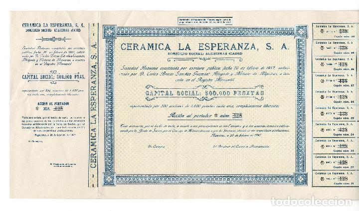 Coleccionismo Acciones Españolas: ACCIÓN.- CERÁMICA LA ESPERANZA, S.A. ALGECIRAS.(CÁDIZ). 1947. - Foto 3 - 223921386