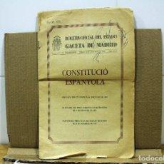 Collezionismo Azioni Spagnole: CONSTITUCIÓN ESPAÑOLA, EN VALENCIANO. 1978 BOE. GACETA DE MADRID. 29 DICIEMBRE DE 1978, 311.5. Lote 234944700