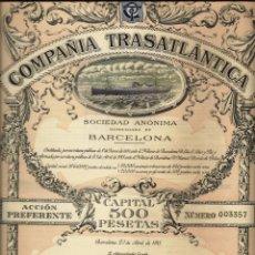 Coleccionismo Acciones Españolas: COMPAÑÍA TRASATLÁNTICA ACCIÓN PREFERENTE. Lote 235153150
