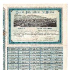 Coleccionismo Acciones Españolas: BERGA.(BARCELONA).- ACCIÓN CANAL INDUSTRIAL DE BERGA. 1899. SELLOS REINTEGRADO 20% Y 50%.. Lote 235353430