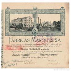 Coleccionismo Acciones Españolas: BARCELONA.- FÁBRICAS MARQUÉS. 1918.. Lote 235358970