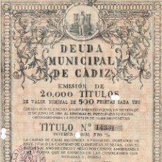 Coleccionismo Acciones Españolas: CÁDIZ.- 1930 DEUDA MUNICIPAL DE CÁDIZ.. Lote 235365955