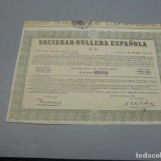Coleccionismo Acciones Españolas: ACCIÓN. SOCIEDAD HULLERA ESPAÑOLA. 1954. BARCELONA.. Lote 235646435