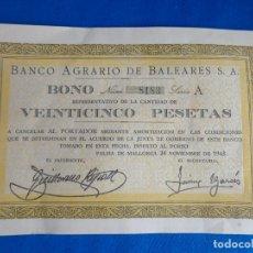 Collectionnisme Actions Espagne: BANCO AGRARIO DE BALEARES S.A. BONO Nº 8183, 25 PESETAS AÑO 1943,SERIE A,! SM. Lote 243203065