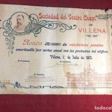 Coleccionismo Acciones Españolas: SOCIEDAD DEL TEATRO CHAPI DE VILLENA . ACCION DE 1915. Lote 244482760