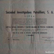 Coleccionismo Acciones Españolas: ACCIÓN SOCIEDAD INVESTIGADORA PETROLÍFERA S.A. S.I.P.S.A. 1959 PETROLEO.. Lote 245453230