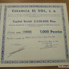Coleccionismo Acciones Españolas: ACCION CERAMICA EL SOL S.A. - 1.000 PESETAS - ALICANTE 22 DE MAYO DE 1958. Lote 246538320