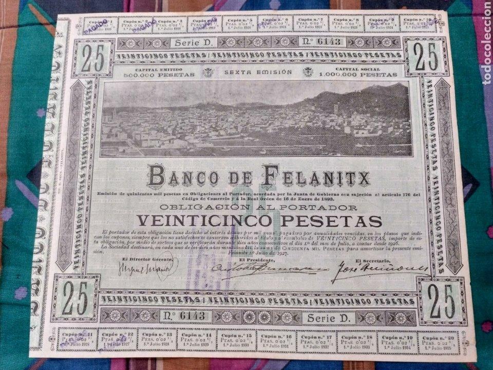 RARA OBLIGACION 25 PTAS. 1927 BANCO DE FELANITX MALLORCA CIRCULO COMO VALOR MONETAL Nº6143 (Coleccionismo - Acciones Españolas)