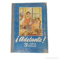 Coleccionismo Acciones Españolas: LIBRO DE TEXTO ¡ADELANTE! 3ER CURSO ESCOLAR 1956. Lote 257410065