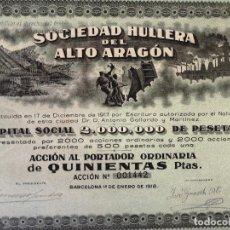 Colecionismo Ações Espanholas: 1918, ANTIGUA ACCIÓN ESPAÑOLA, SOCIEDAD HULLERA DEL ALTO ARAGÓN, BARCELONA, 47 X 42 CMS.. Lote 287068978