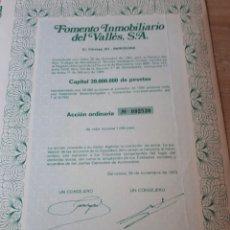 Coleccionismo Acciones Españolas: ACCION FOMENTO INMOBILIARIO DEL VALLES S.A. 1973. Lote 289686928
