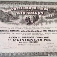 Colecionismo Ações Espanholas: ANTIGUA ACCIÓN, SOCIEDAD HULLERA DEL ALTO ARAGÓN, BARCELONA, 1918. Lote 293282073