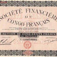 Coleccionismo Acciones Extranjeras: SOCIETE FINANCIERE DU CONGO FRANCAIS 1929. Lote 3293903