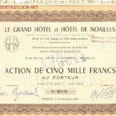 Coleccionismo Acciones Extranjeras: HOTEL : EL GRAN Y HOTEL DE NOAILLES = MARSELLA * . Lote 2306884