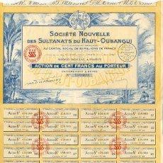 Coleccionismo Acciones Extranjeras: ACCIÓN DE SOCIETÉ NOUVELLE DES SULTANATS DU HATS-OUBANGUI. AÑO 1928. CON LOS CUPONES. Lote 24267705