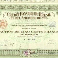 Coleccionismo Acciones Extranjeras: CREDIT FONCIER DU BRESIL ET AMERIQUE DU SUD 1925. Lote 7033816