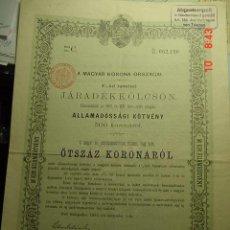 Coleccionismo Acciones Extranjeras: 8084 HUNGRIA MAGYAR HUNGARY ACCION SHARE EMPRESTITO DEL ESTADO AÑO 1892 - COSAS&CURIOSAS. Lote 9670879